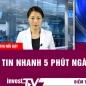 Tin tức | Tin nhanh 5 phút ngày 16/07/2021 | INVEST TV