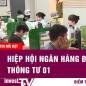 Tin tức | Hiệp hội ngân hàng đề nghị sửa thông tư 01 | INVEST TV